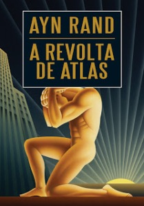 A Revolta de Atlas (Ayn Rand) - 1957